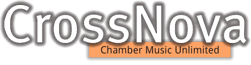 CrossNova - Chamber Music Unlimited